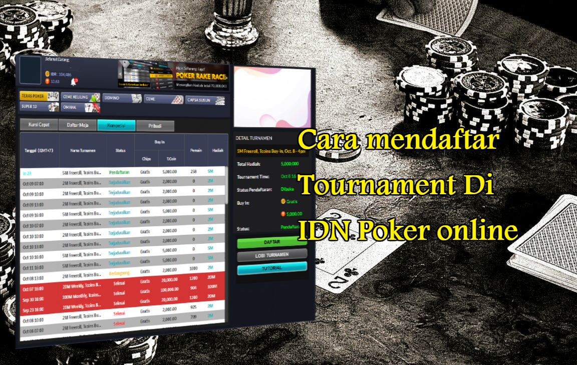 Cara mendaftar Tournament Di IDN Poker online